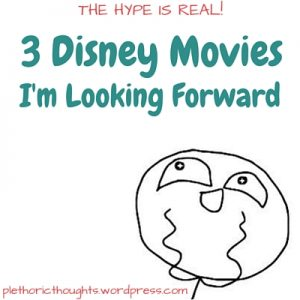 3 Upcoming Disney movies I'm excited to watch