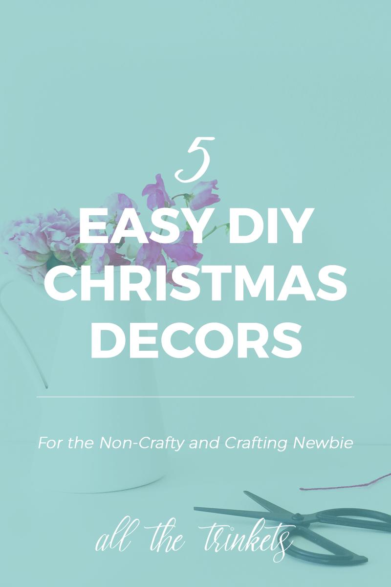 easy diy christmas decors