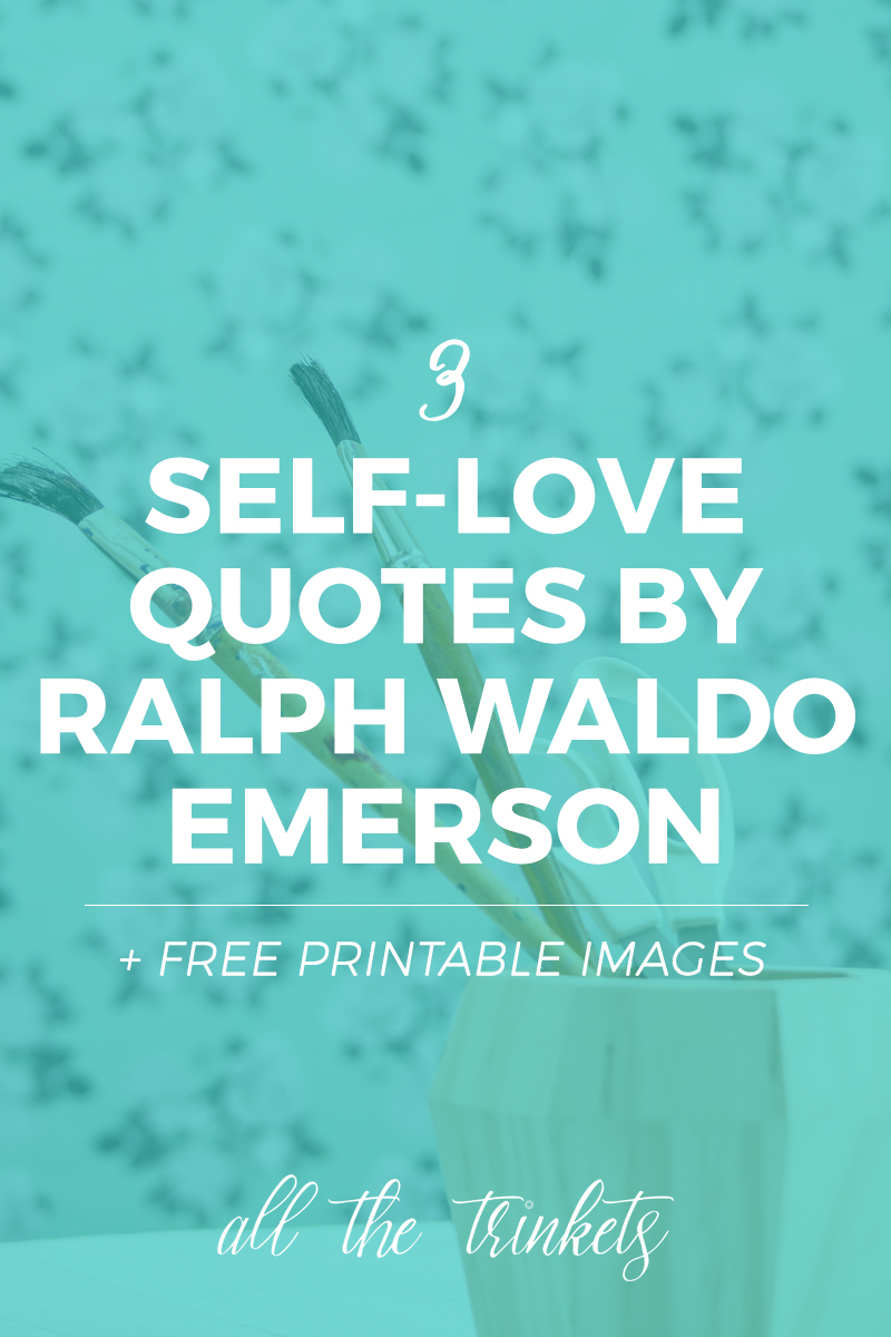 ralph-waldo-emerson-self-love-quotes