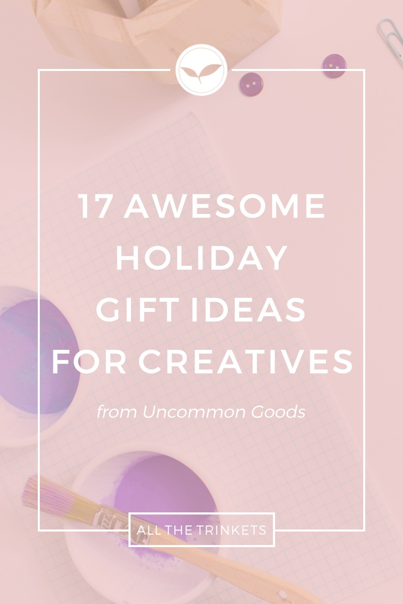 Awesome Holiday Gifts for Creatives