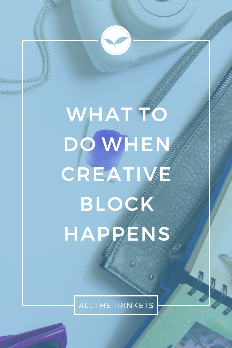 What to Do When Creative Block Happens