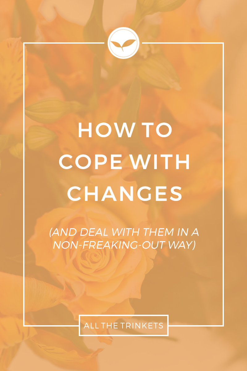 How to Cope with Changes | Life advice, Life tips, Personal growth, Happiness