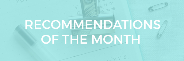 recommendations of the month