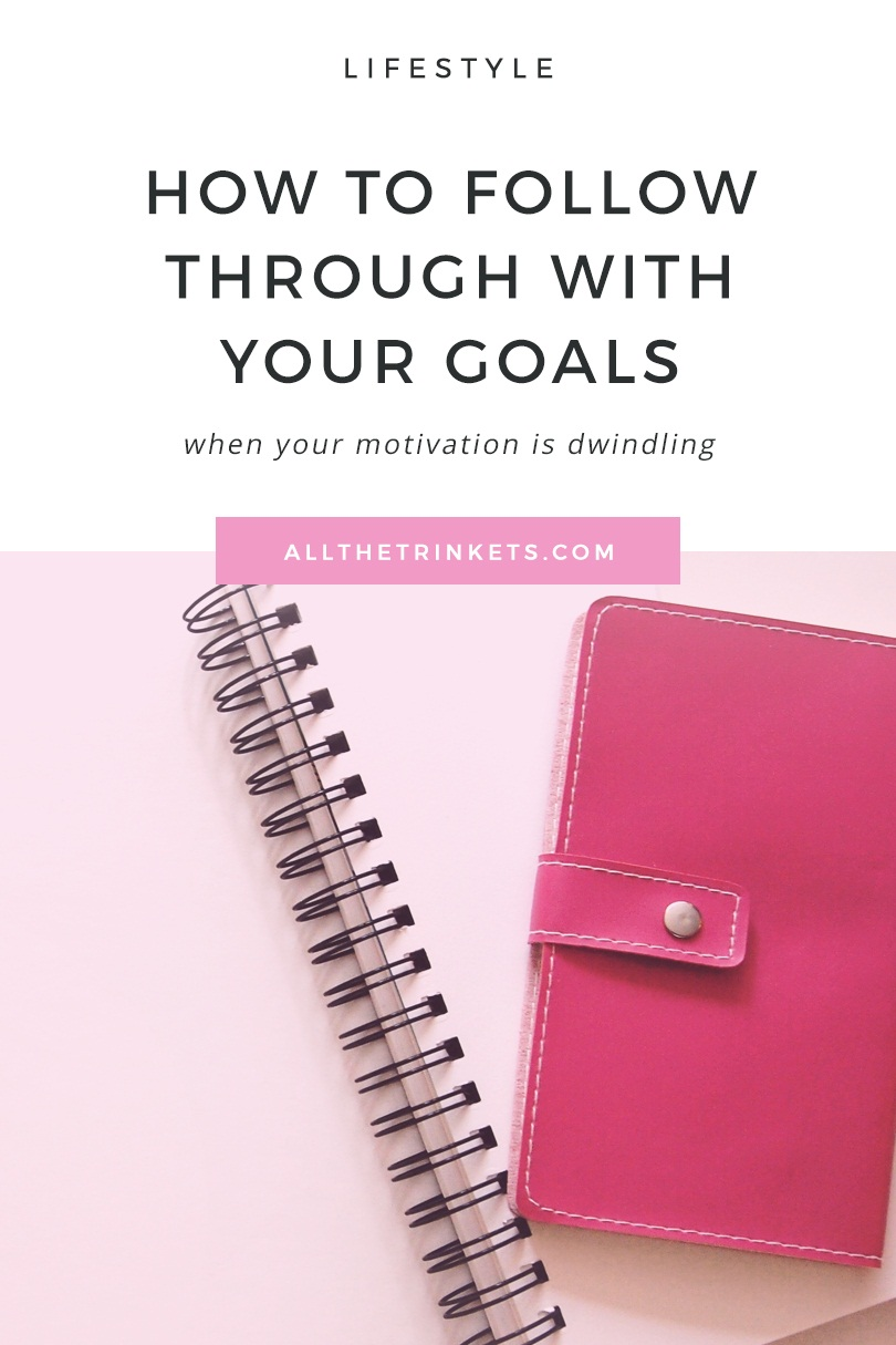 Having a hard time following through with the goals you set for yourself? We've all been there, friend. Here's how you can follow through with your goals in 5 easy ways.