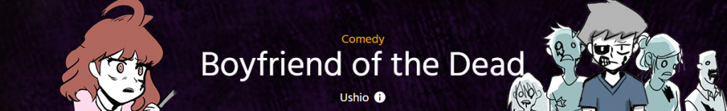 """Banner with text, """"Comedy, Boyfriend of the Dead by Ushio"""""""