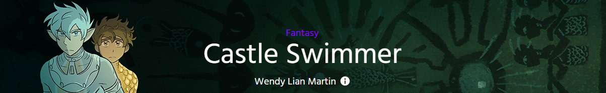 """Banner with text, """"Fantasy, Castle Swimmer by Wendy Lian Martin."""""""