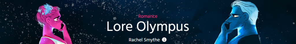 """Banner with text, """"Romance, Lore Olympus by Rachel Smythe."""""""